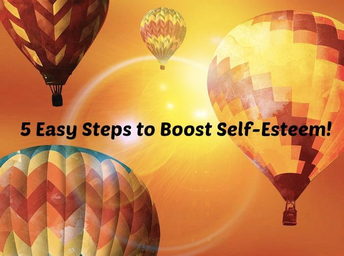 5 Easy Steps to Boost Self-Esteem