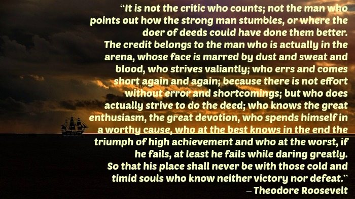 It's Not The Critic That Matters- Inspiration 4/19/17